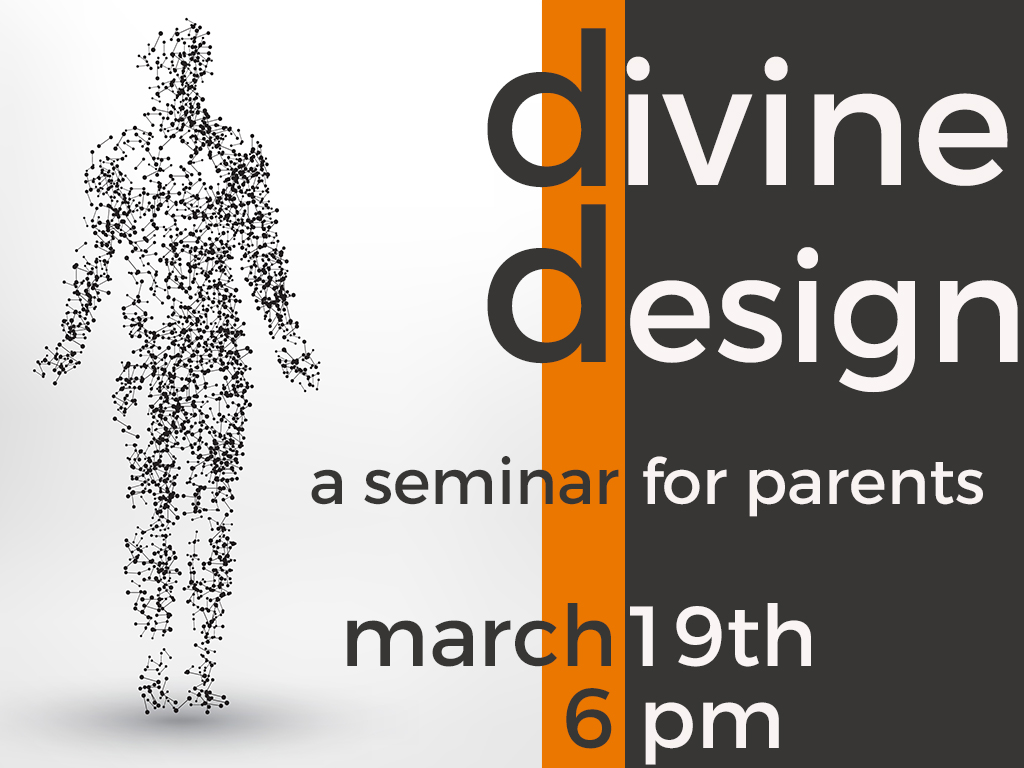 Divine Design- A Parent's Seminar on Human Sexuality